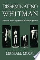 Disseminating Whitman