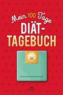 Mein 100 Tage Diat tagebuch