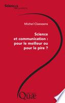 illustration Science et communication : pour le meilleur ou pour le pire ?