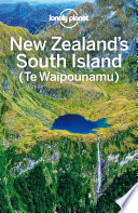 Lonely Planet New Zealand s South Island