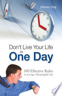 Don't Live Your Live in One Day