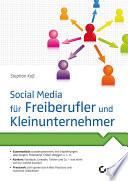 Social Media f  r Freiberufler und Kleinunternehmer