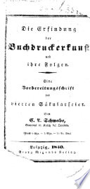 Die Erfindung der Buchdruckerkunst und ihre Folgen, etc