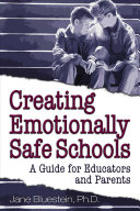 Creating Emotionally Safe Schools