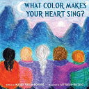What Color Makes Your Heart Sing
