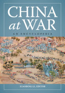 China at War: An Encyclopedia