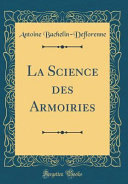 La Science des Armoiries (Classic Reprint)