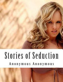 Stories of Seduction