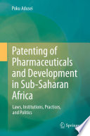 Patenting of Pharmaceuticals and Development in Sub Saharan Africa