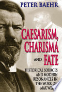 Caesarism  Charisma and Fate