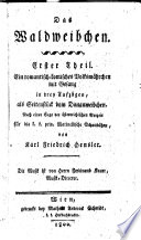 """""""Das"""" Waldweibchen"""