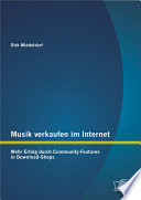 Musik verkaufen im Internet  Mehr Erfolg durch Community Features in Download Shops