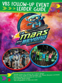 Vacation Bible School 2019 To Mars And Beyond Vbs Follow Up Event