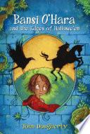 Bansi O Hara and the Edges of Halloween