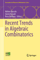 Recent Trends in Algebraic Combinatorics