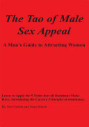 The Tao of Male Sex Appeal