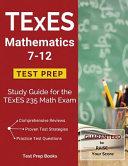 TExES Mathematics 7 12 Test Prep