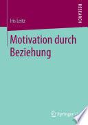 Motivation durch Beziehung