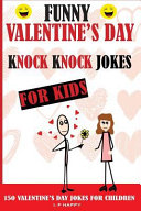 Funny Valentine s Knock Knock Jokes for Kids