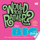 Would You Rather     The Big Book