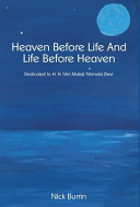 Heaven Before Life And Life Before Heaven