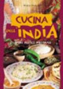 Cucina dell India  Sapori mistici  millenari