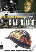 Películas clave del cine bélico
