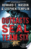 Outcasts  A SEAL Team Six Novel
