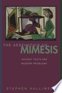 The Aesthetics Of Mimesis book