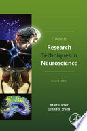 Guide To Research Techniques In Neuroscience book