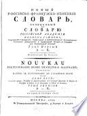 Nouveau Dictionnaire Russe-François & Allemand