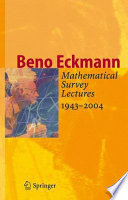 Mathematical Survey Lectures 1943 2004