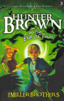 Hunter Brown And The Eye Of Ends