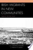 Irish Migrants in New Communities