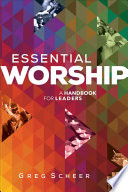 Ebook Essential Worship Epub Greg Scheer Apps Read Mobile