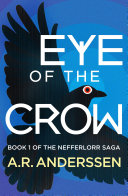 Eye of the Crow  Book One of the Nefferlorr Saga Meant To But I Feel