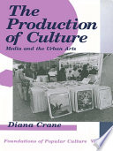 The Production of Culture