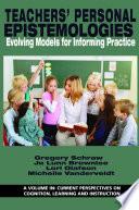 Teachers    Personal Epistemologies