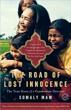 The Road of Lost Innocence: The True Story of a Cambodian Heroine [Book]