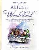 Alice In Wonderland : by lewis carroll. follow alice, one of literature's...