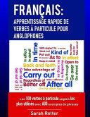 Francais  Apprentissage Rapide de Verbes a Particule Pour Anglophones