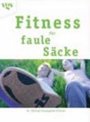 Fitness für faule Säcke