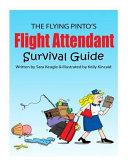 the flight attendant survival guide