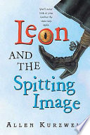 Leon and the Spitting Image Book PDF
