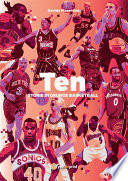 Ten  Storie di grunge basketball
