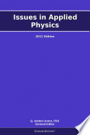 Issues in Applied Physics  2011 Edition