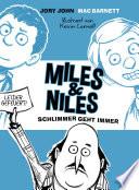 Miles   Niles   Schlimmer geht immer