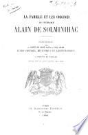 La famille et les origines du v  n  rable Alain de Solminihac
