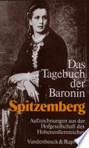 Das Tagebuch der Baronin Spitzemberg, geb. Freiin v. Varnbüler