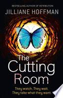 The Cutting Room by Jilliane Hoffman